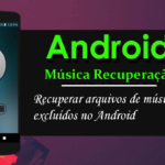 4 maneiras de recuperar arquivos de música excluídos no Android